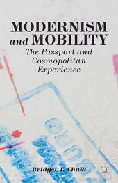 Modernism and Mobility: The Passport and Cosmopolitan Experience