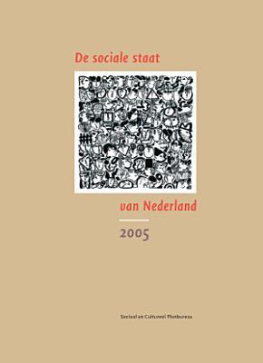 De Sociale Staat Van Nederland 2005