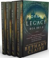 Morna's Legacy Box Set #2: Scottish Time Travel Romances