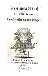 Regimentsbuch der XXII Kantone der Schweizerischen Eidgenossenschaft