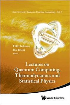 Lectures on Quantum Computing  Thermodynamics and Statistical Physics PDF