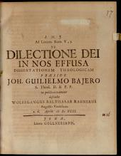 Ad locum Rom. V, 5., de dilectione Dei in nos effusa dissertationem theologicam