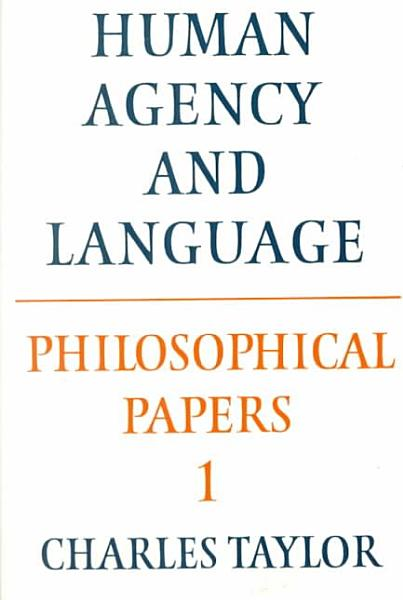 Download Philosophical Papers  Volume 1  Human Agency and Language Book