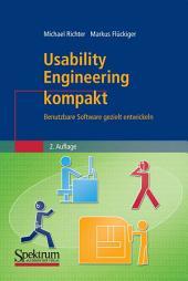 Usability Engineering kompakt: Benutzbare Software gezielt entwickeln, Ausgabe 2