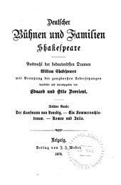 Deutscher Bühnen und Familien Shakespeare: Der Kaufmann von Venedig. Ein Sommernachtstraum. Romeo und Julia