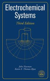 Electrochemical Systems: Edition 3
