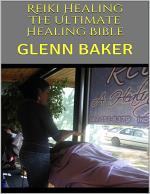 Reiki Healing: The Ultimate Healing Bible