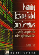Mastering Exchange Traded Equity Derivatives PDF