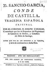 D. Sancho García, Conde de Castilla: tragedia española original
