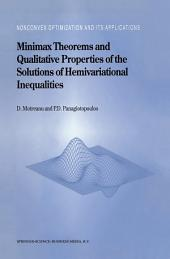 Minimax Theorems and Qualitative Properties of the Solutions of Hemivariational Inequalities