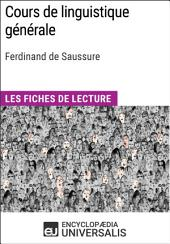 Cours de linguistique générale de Ferdinand de Saussure: Les Fiches de lecture d'Universalis