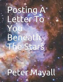 Posting A Letter To You Beneath The Stars