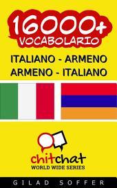 16000+ Italiano - Armeno Armeno - Italiano Vocabolario
