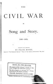 The Civil War in Song and Story: 1860-1865
