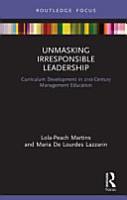 Unmasking Irresponsible Leadership PDF