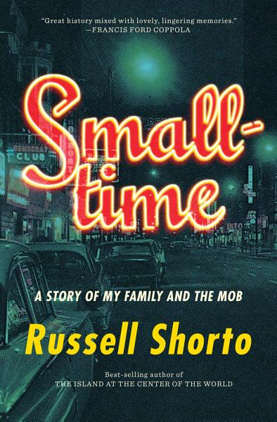 Download Smalltime  A Story of My Family and the Mob Book