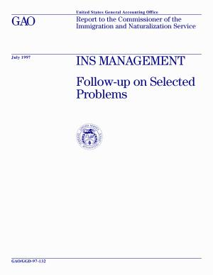 INS management followup on selected problems   report to the Commissioner of the Immigration and Naturalization Service PDF