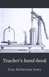 Teacher's Hand-book: To Accompany Avery's Elements of Natural Philosophy ...