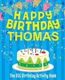 Happy Birthday Thomas   The Big Birthday Activity Book PDF