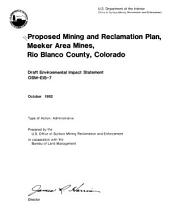 Proposed mining and reclamation plan, Meeker Area mines, Rio Blanco County, Colorado
