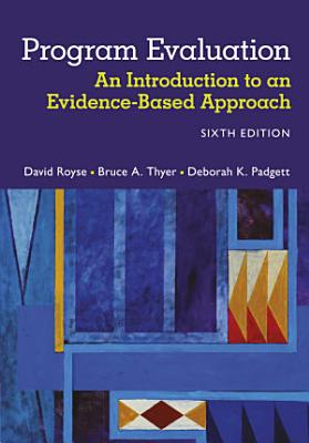 Program Evaluation  An Introduction to an Evidence Based Approach PDF