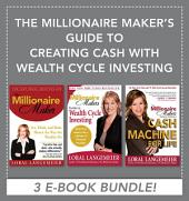 The Millionaire Maker's Guide to Creating Cash with Wealth Cycle Investing
