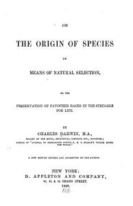 On the Origin of Species by Means of Natural Selection Book