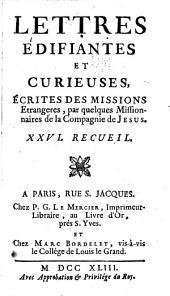 Lettres edifiantes et curieuses: ecrite des missions etrangères, Volume26