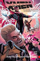 Uncanny X-Men: Superior Vol. 1 - Survival of the Fittest