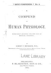A Compend of Human Physiology: Especially Adapted for the Use of Medical Students