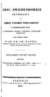 Adversaria in libros Veteris Testamenti e chirographo ejus in Bibliotheca Regiae Academiae Holmiensis asservato nunc primum edidit Jo. Fr. Im. Tafel: Volume 1, Issues 3-4