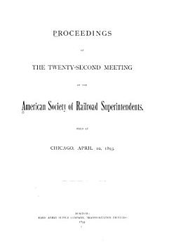 Proceedings of the     Meeting of the American Society of Railroad Superintendents PDF