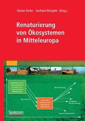 Renaturierung von Ökosystemen in Mitteleuropa