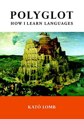 Polyglot  How I Learn Languages