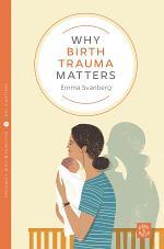 Why Birth Trauma Matters