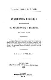 The pioneers of New-York: an anniversary discourse delivered before the St. Nicholas Society of Manhattan, December 6, 1847