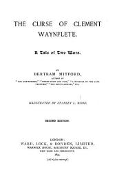 The Curse of Clement Waynflete: A Tale of Two Wars