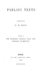 Sacred Books of the East: Pahlavi texts, pt. 1