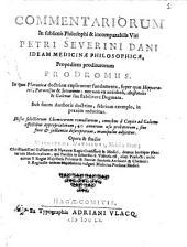 Commentariorum in sublimis philosophi & incomparabilis viri Patri Severini Dani ideam medicinæ philosophicæ, propediem proditurorum prodromus. ... Opera & studio Williwlmi Davissoni, nobilis Scoti; ..