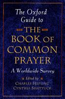 The Oxford Guide to The Book of Common Prayer PDF