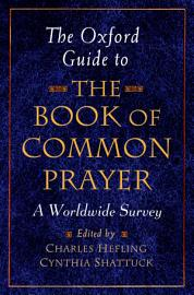 The Oxford Guide To The Book Of Common Prayer