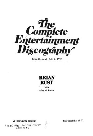 The Complete Entertainment Discography  from the Mid 1890s to 1942 PDF