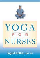 Yoga for Nurses PDF