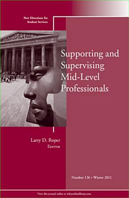 Supporting and Supervising Mid Level Professionals