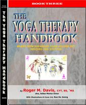 THE YOGA THERAPY HANDBOOK - BOOK THREE - REVISED SECOND EDTION: YOGA THERAPY for MENTAL HEALTH: TREATMENT OF ADDICTIONS, SUBSTANCE ABUSE, SEXUAL & EMOTIONAL PROBLEMS