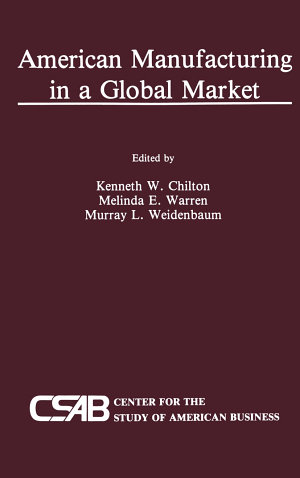 American Manufacturing in a Global Market