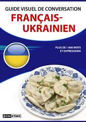Guide visuel de conversation Français-Ukrainien
