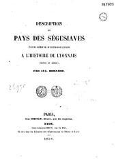 Description du pays des Ségusiaves: pour servir d'introduction à l'histoire du Lyonnais