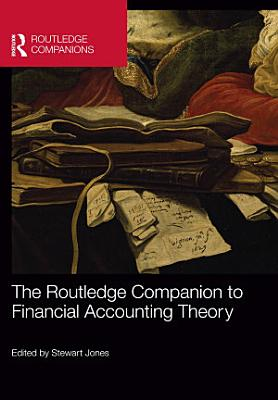 The Routledge Companion to Financial Accounting Theory PDF