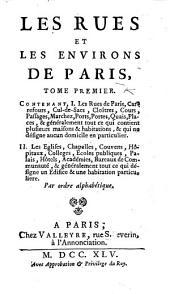 Les Rues et les Environs de Paris. [By J. B. M. Renou de Chevigné.]